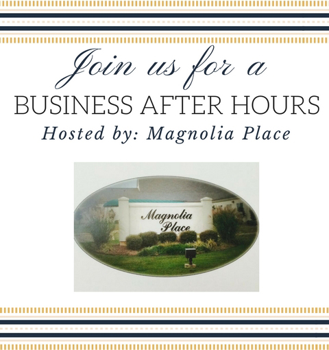 business After Hours Magnolia Place